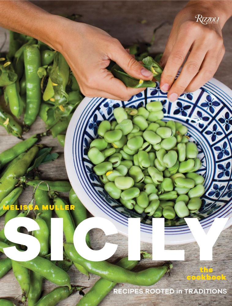 Sicily: The Cookbook, Recipes Rooted in Traditions